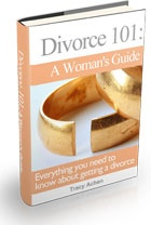 Ebook cover: DIVORCE 101:  The Woman's Guide To Divorce